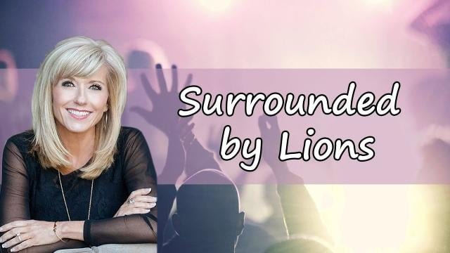 Beth Moore - Surrounded by Lions - Part 2