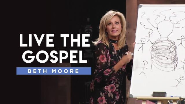 Beth Moore - Live the Gospel